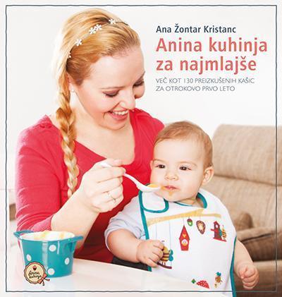 Nova kuharica Anina kuhinja za najmlajše