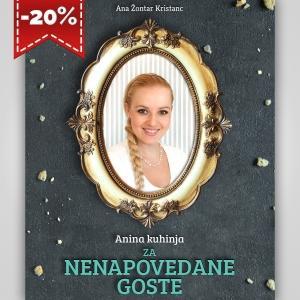 Kuharska knjiga Anina kuhinja za nenapovedane goste
