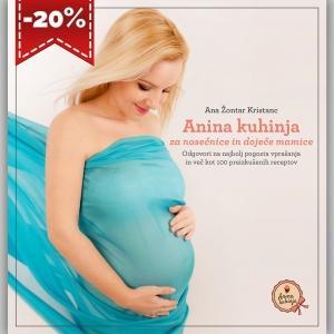 Priročnik z recepti Anina kuhinja za nosečnice in doječe mamice