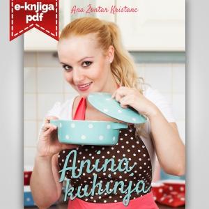 Kuharska knjiga Anina kuhinja (format PDF)